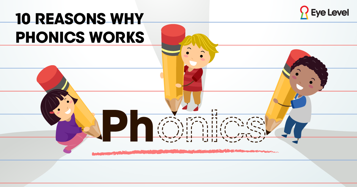 10+Reasons+Why+Phonics+Works​